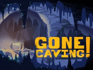 Gone Caving